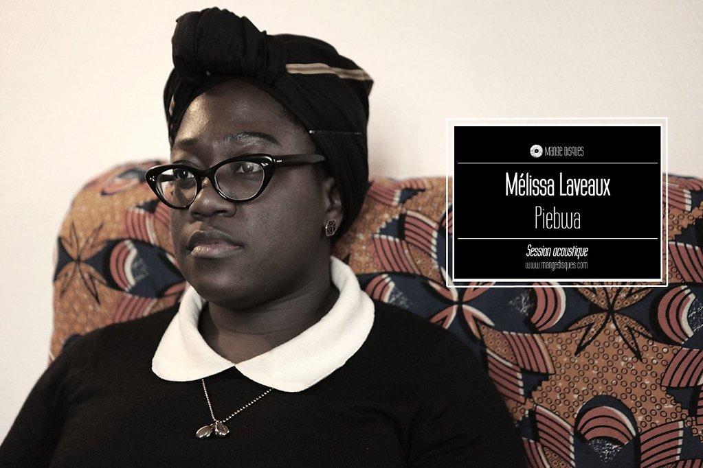 """Mélissa Laveaux """"Piebwa"""" en acoustique sur Mange Disques"""